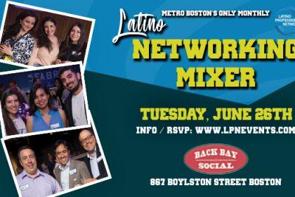 Boston's Latino Networking Mixer in June