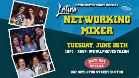 Boston's Latino Networking Mixer in June