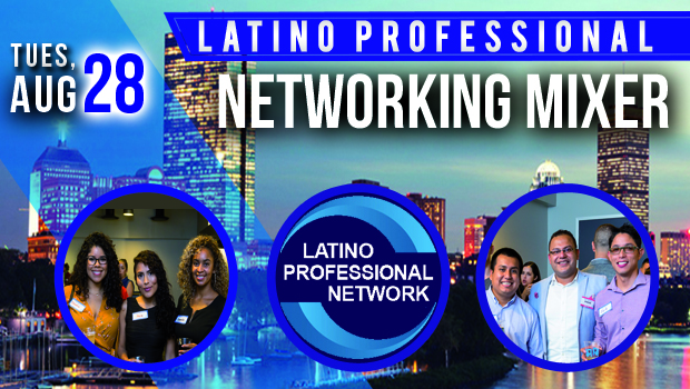 August Latino Networking Mixer In Boston