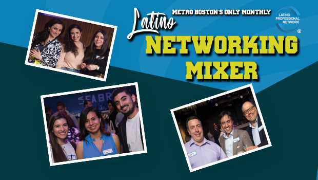 March Latino Networking Mixer In Boston – LPN's Spring Fling Networking Thing!