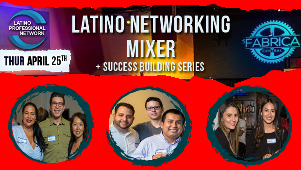 April Latino Networking Mixer In Boston!