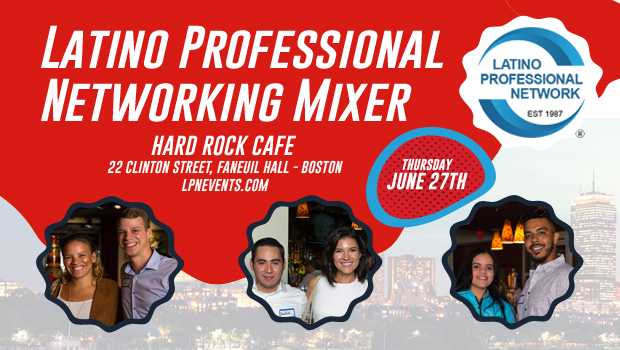 June Latino Networking Mixer In Boston!