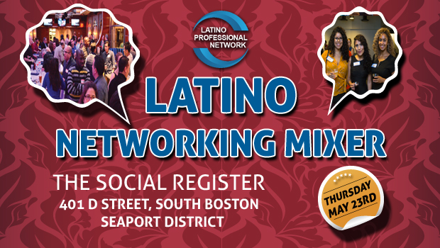 May Latino Networking Mixer In Boston!