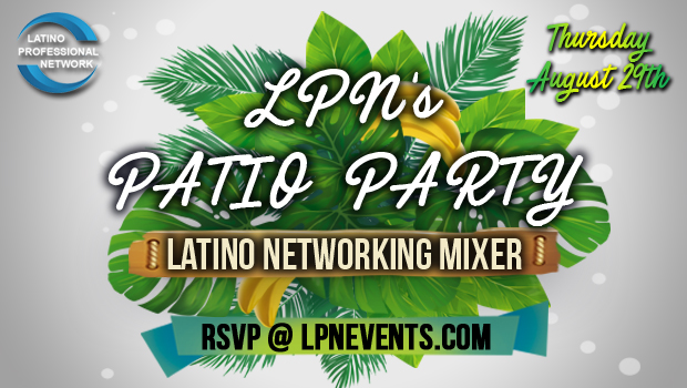 LPN's Patio Patio at Casa Cana (Latino Professional Networking Mixer)